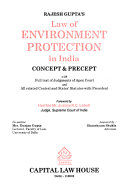 Rajesh Gupta s Law of Environment Protection in India Book