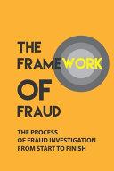 The Framework Of Fraud