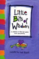 Little Bits of Wisdom