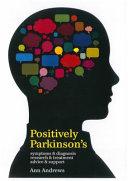 Positively Parkinson s