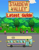 Stardew Valley LATEST GUIDE