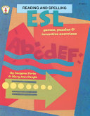 ESL Reading and Spelling Games, Puzzles, and Inventive Exercises