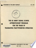 The US Army Signal School Apprenticeship Program for the Trade of Telegraphic-teletypewriter Operator