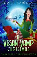 A Vegan Vamp Christmas