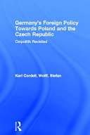 germany s foreign policy towards pol and and the czech republic cordell karl wolff stefan
