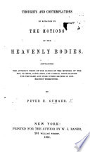 Thoughts and contemplations in relation to the motions of the heavenly bodies  etc
