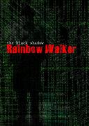 The Black Shadow - Rainbow Walker ebook