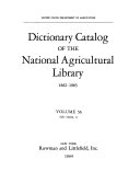 Dictionary Catalog of the National Agricultural Library  1862 1965