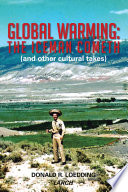 Global Warming  The Iceman Cometh  and other cultural takes