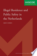 Illegal Residence and Public Safety in the Netherlands
