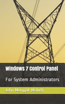Windows 7 Control Panel  For System Administrators