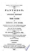 The Pantheon; or, Ancient History of the Gods of Greece and Rome ... For the use of schools, and young persons of both sexes ... With engravings, etc