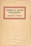 American Negro Folk Songs