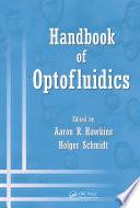 Handbook of Optofluidics