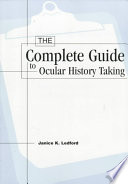 Cover of The Complete Guide to Ocular History Taking