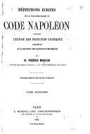 Répétions écrites sur le premier, [et troisème] examen du code Napoléon