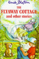 The Fly-away Cottage and Other Stories