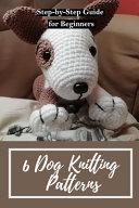 6 Dog Knitting Patterns