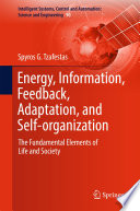 Energy  Information  Feedback  Adaptation  and Self organization