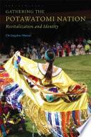 Gathering the Potawatomi Nation