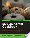 Mysql Admin Cookbook