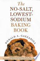 The No Salt  Lowest Sodium Baking Book