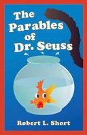 The Parables of Dr  Seuss