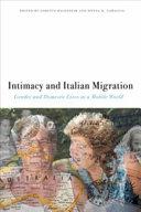 Intimacy and Italian Migration