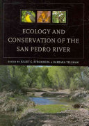 Ecology and Conservation of the San Pedro River