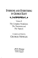 Everyone and Everything in George Eliot  The complete nonfiction  the taxonomy  and the topicon