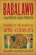 Babalawo, Santeria's High Priests ebook
