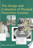 The Design and Evaluation of Physical Protection Systems Book
