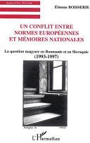 Un conflit entre normes européennes et mémoires nationales ebook