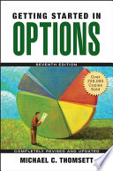 """""""Getting Started in Options"""" by Michael C. Thomsett"""