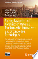 Solving Pavement and Construction Materials Problems with Innovative and Cutting edge Technologies