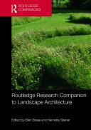 Routledge Research Companion to Landscape Architecture [Pdf/ePub] eBook