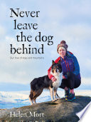 Never Leave the Dog Behind