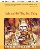 Julia and the Third Bad Thing