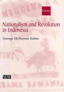 Nationalism and Revolution in Indonesia