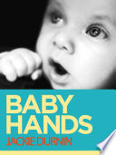 Baby Hands: Learn to Communicate With Your Baby With Sign Language