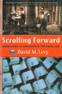 Scrolling Forward  Making Sense of Documents in the Digital Age
