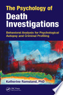 The Psychology of Death Investigations