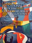 Using Educational Criticism and Connoisseurship for Qualitative Research Pdf/ePub eBook