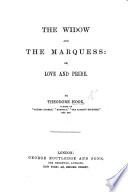 The Widow  and the Marquess  or  Love and Pride