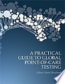 A Practical Guide to Global Point of Care Testing