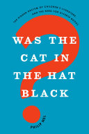 Was the Cat in the Hat Black? Book