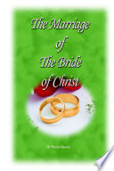 The Marriage of the Bride of Christ