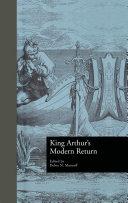 King Arthur s Modern Return