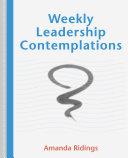 Weekly Leadership Contemplations