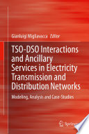 TSO-DSO Interactions and Ancillary Services in Electricity Transmission and Distribution Networks